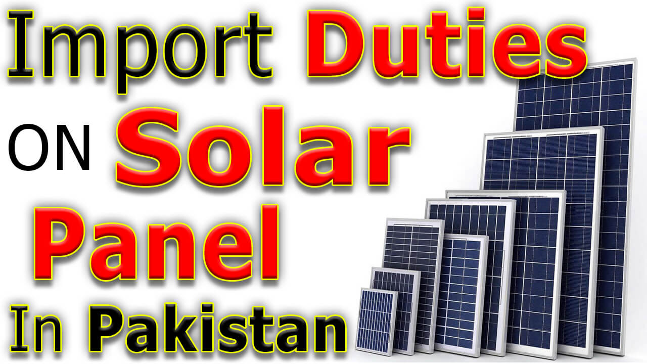 Import-Duty-on-Solar-Panels-in-Pakistan