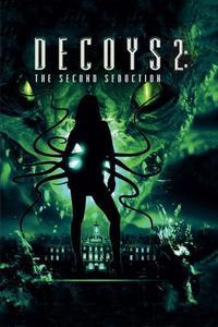 Watch Decoys 2: Alien Seduction Online Free in HD
