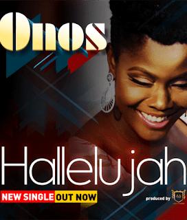 MUSIC: Onos – Hallelujah | Prod. By Wilson Joel