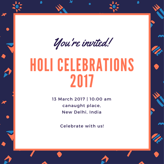 Colourful Holi Invitation, Holi 2017, Holi Festival, Holi Songs