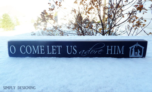O Come Let Us Adore Him | perfect handmade holiday gift for Christmas this year | #vinyl #christmas #holiday #mademadegift