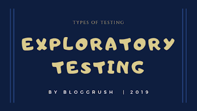 MANUAL TESTING | Types of Testing: Exploratory Testing