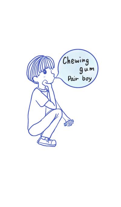 Chewing gum boy ~pair~