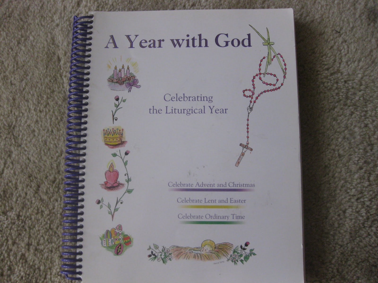 A Year With God Celebrating The Liturgical Year Aywg