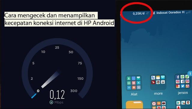 Cara Mengecek Dan Menampilkan Kecepatan Koneksi Internet Di HP Android