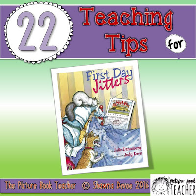 22 Teaching Tips for the book First Day Jitters.