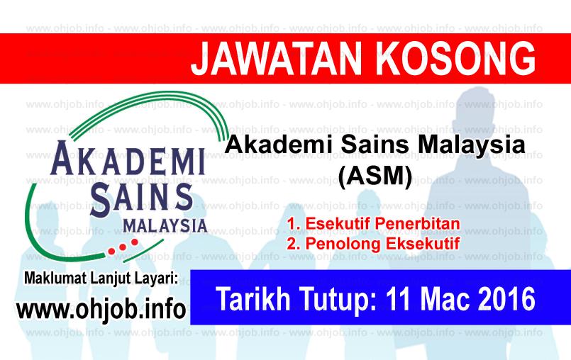 Jawatan Kerja Kosong Akademi Sains Malaysia (ASM) logo www.ohjob.info mac 2016
