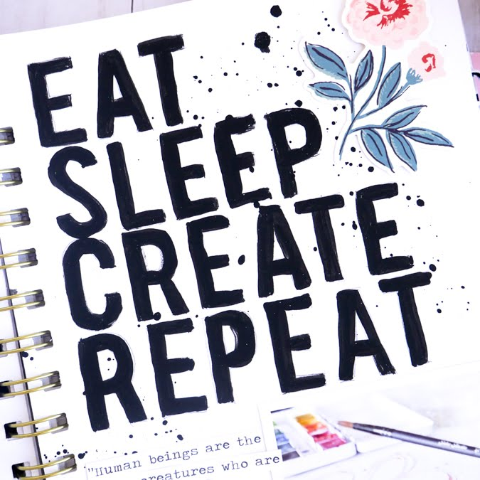 Eat.Sleep.Create.Repeat. by Jamie Pate | @jamiepate
