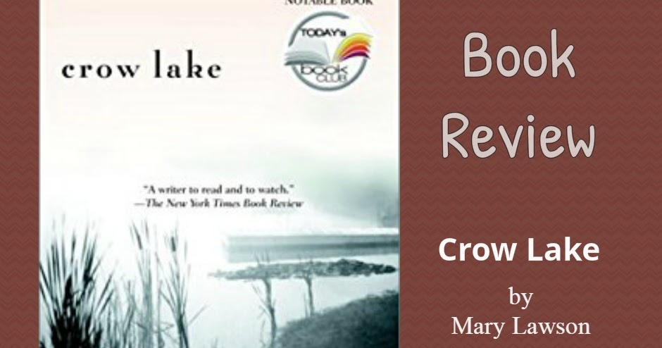 Crow Lake Book Review