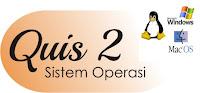 Quis 2 Sistem Operasi