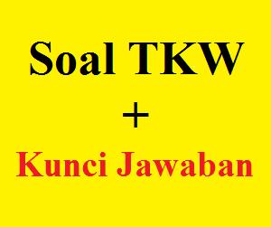 Contoh Soal TKW