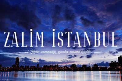Zalim İstanbul, Konusu, Hikayesi,