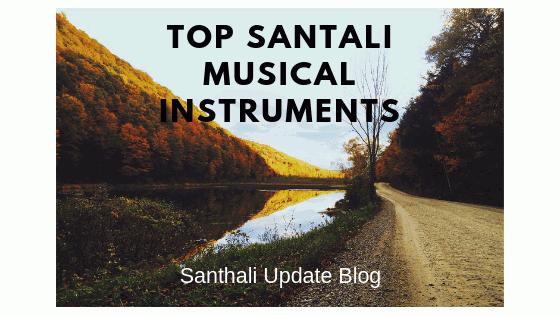 Santali Musical Intruments | Santali Tradition