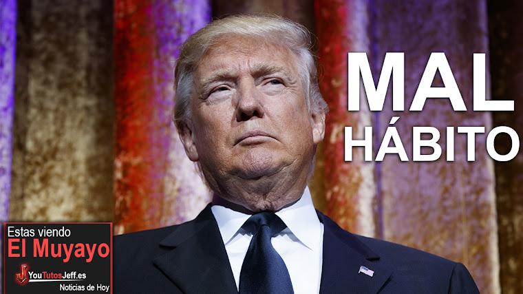 Revelan el mal hábito de Donald Trump