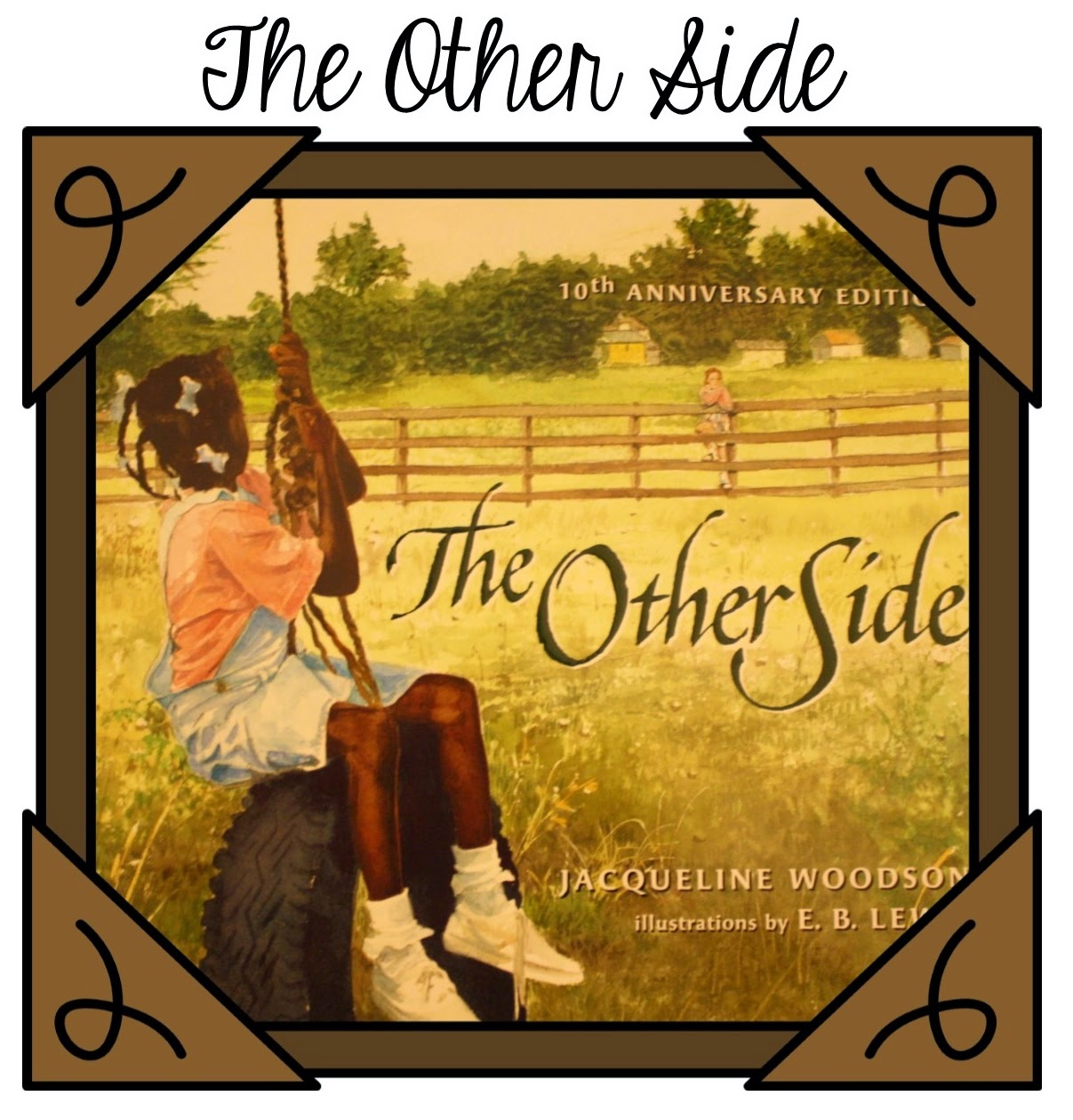 http://www.amazon.com/Other-Side-Jacqueline-Woodson/dp/0399231161/ref=sr_1_1?ie=UTF8&qid=1421621383&sr=8-1&keywords=The+Other+Side