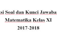 Prediksi Soal dan Kunci Jawaban UAS Matematika Kelas XI SMA/SMK Semester 1 2017/2018