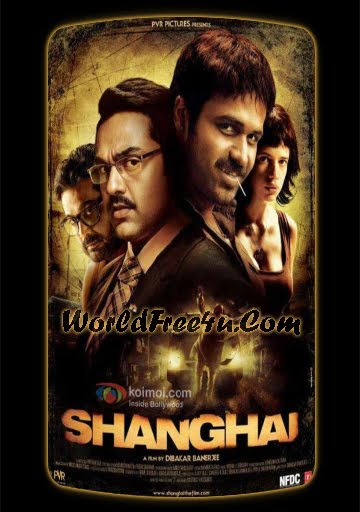 Poster Of Shanghai (2012) All Full Music Video Songs Free Download Watch Online At worldfree4u.com