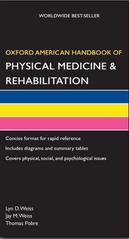 Oxford American Handbook of Physical Medicine & Rehabilitation [PDF]
