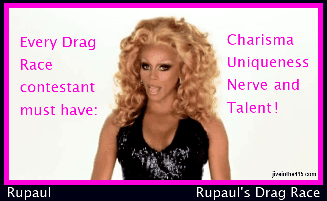 Rupaul is the host of Rupaul's Drag Race jiveinthe415.com