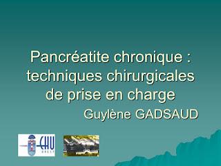 Pancréatite chronique : techniques chirurgicales de prise en charge .pdf
