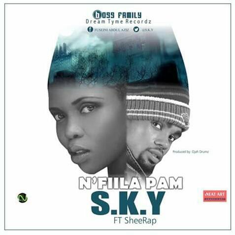 SheeRap (Suntaama) - N'Fiila Pam  ft S.K.Y    Prod by OjahDrumz