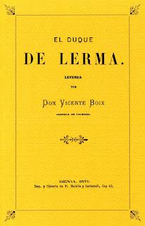 http://indicedelgulmont.blogspot.com.es/2010/04/el-duque-de-lerma-leyenda-por-don.html