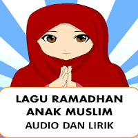 Lagu Ramadhan Anak Islam Puasa APK