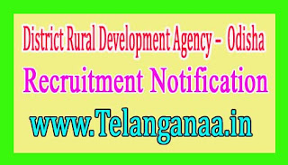 District Rural Development Agency – Government of Odisha Recruitment Notification 2017