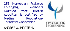 258 Norwegian Psykolog Forenging Members Notified that Breivik Acquittal is Justified by Media's population-terrorism connection