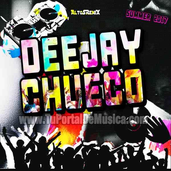 DeeJay Chueco Summer (2017)