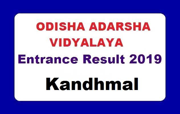 Odisha Adarsha Vidyalaya Entrance Result 2019 Kandhamal
