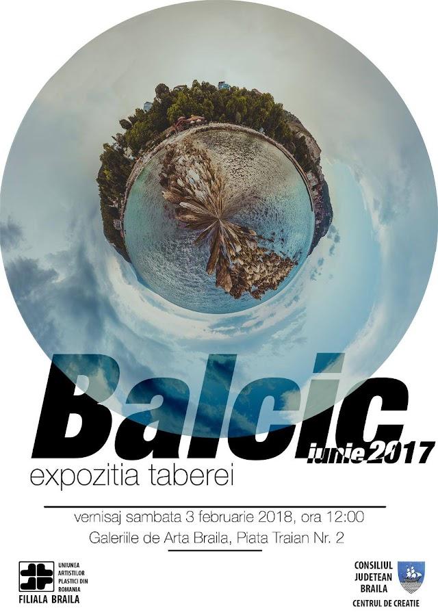Deschiderea expoxiției ,,BALCIC - iunie 2017''