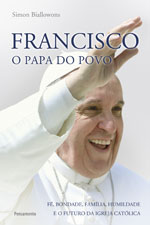 FRANCISCO - O PAPA DO POVO * Simon Biallowons