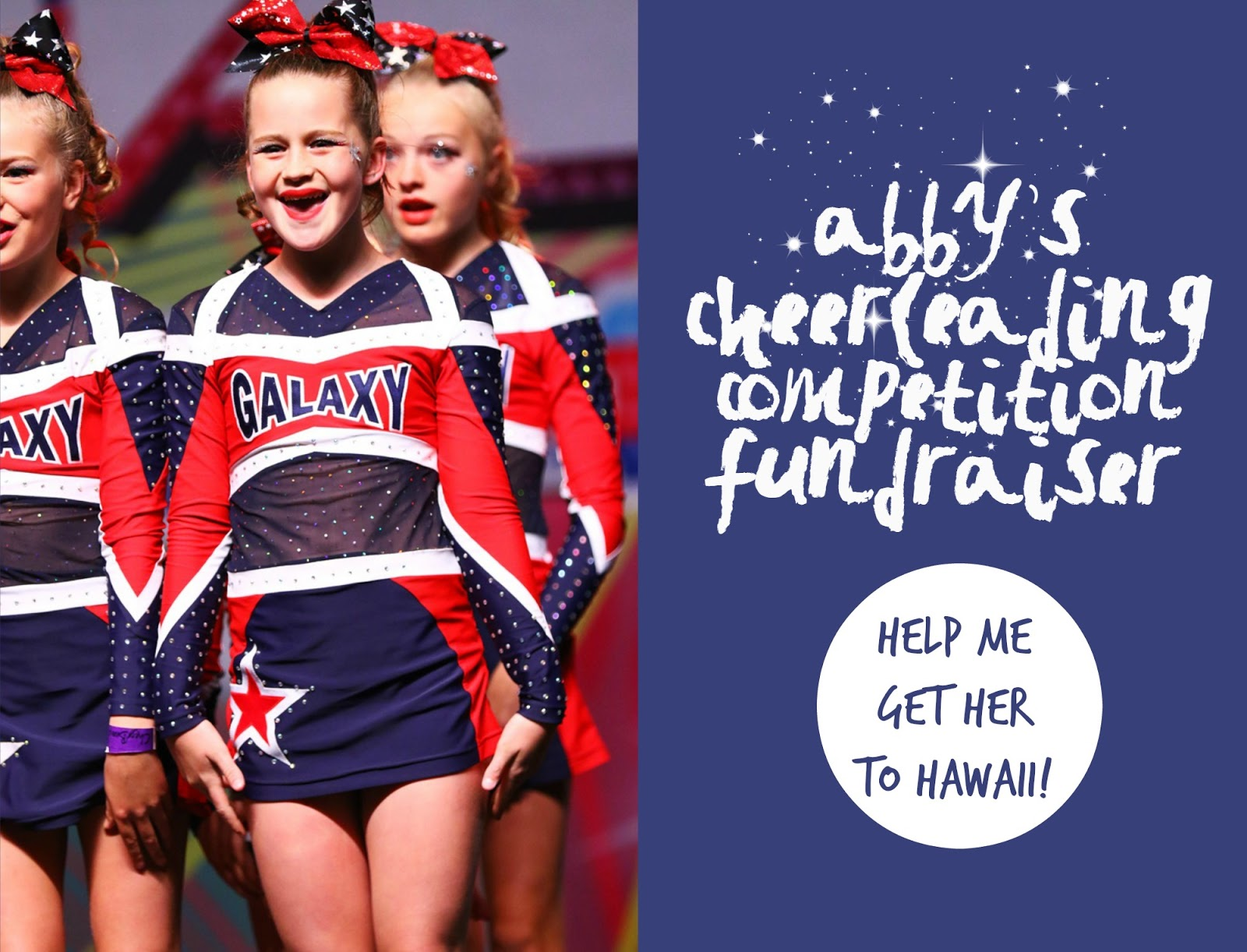 Help me get Abby to Hawaii for her Cheer comp!