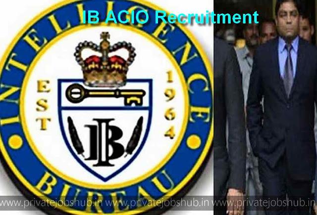 IB ACIO Recruitment