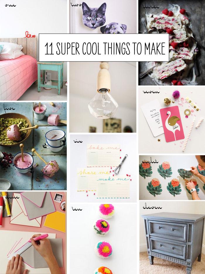 11 Super Cool Things to Make  Poppytalk
