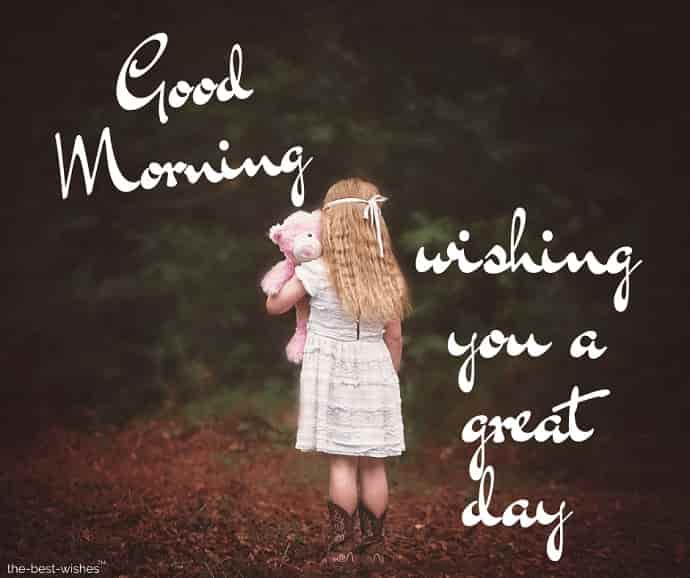 good morning wishing you a great day