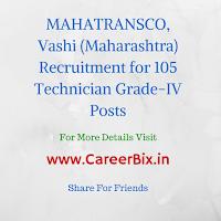 MAHATRANSCO, Vashi (Maharashtra) Recruitment for 105 Technician Grade-IV Posts
