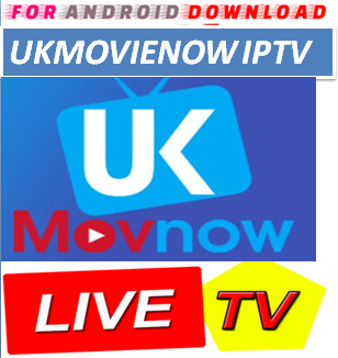 Download Free UKMovieNow IPTV Movie or TVShow Update -Watch Free Cable Movies on Android  Watch Free Premium Cable Movies On Android or PC
