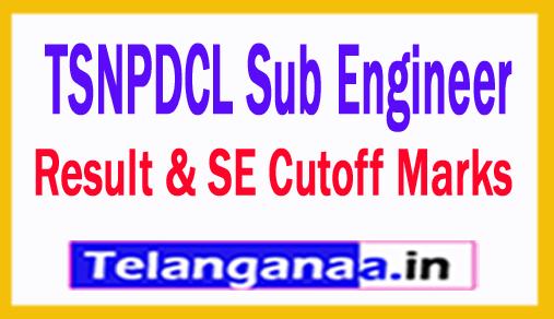 TSNPDCL Sub Engineer Result 2018 Telangana SE Cutoff Marks