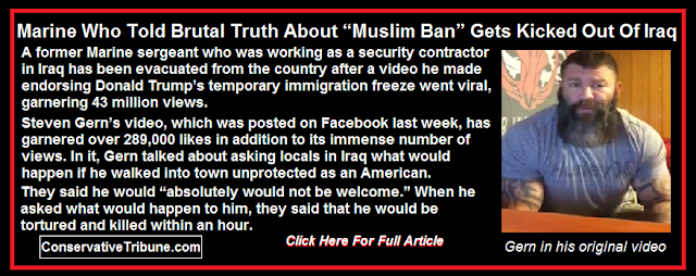 Marine That Told Brutual Truth About Muslem Ban Gets Kicked Out Of Iraq