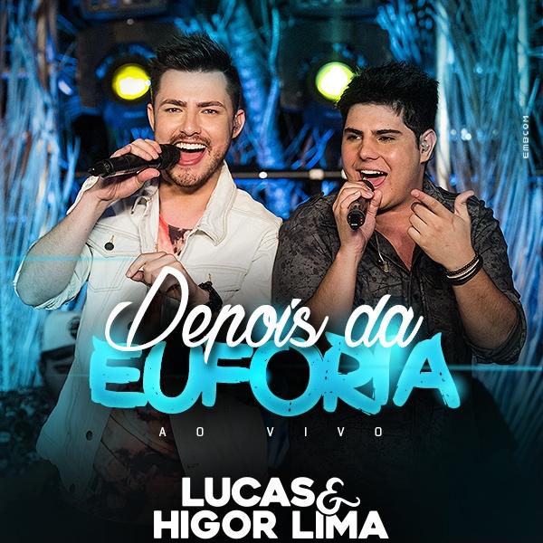 Baixar Música Depois da Euforia –  Lucas e Higor Lima