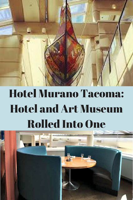 Hotel Murano Tacoma, Washington: Hotel and Art Museum Rolled Into One