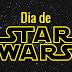 Hoje 4 é dia D: Dia de Star Wars