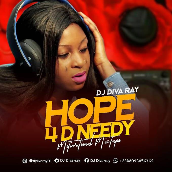 [Mixtape] DJ DIVA RAY HOPE 4 THE NEED MOTIVATION MIXTAPE