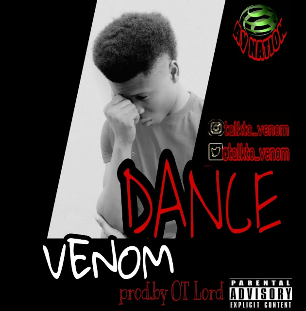 Venom — Dance (Prod By OT Lord) - Mp3made.com.ng