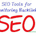 Some of The Top SEO Tools for Monitoring Backlinks
