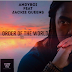 Andyboi ft Jackie Queens - Order Of The World (AfroHouse)[DOWNOLOAD]