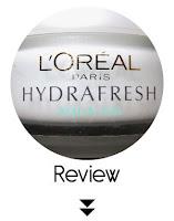 http://www.cosmelista.com/2014/11/loreal-paris-hydrafresh-hydratant-peau.html