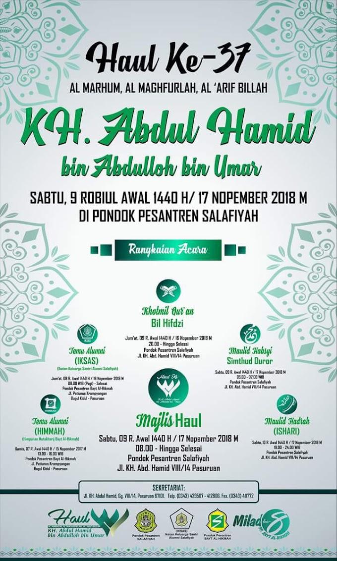 Rangkaian Kegiatan Haul Ke-37 Kh. Abdul Hamid bin Abdulloh bin Umar